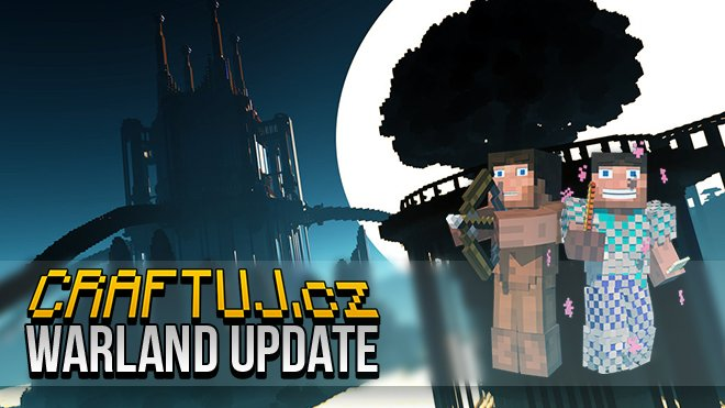 Minecraft na Craftuj.cz: Warland Update