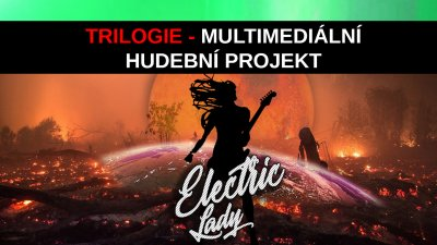 Trilogie rock/dance na desce 2020 Electric Lady - crowfunding kampaň